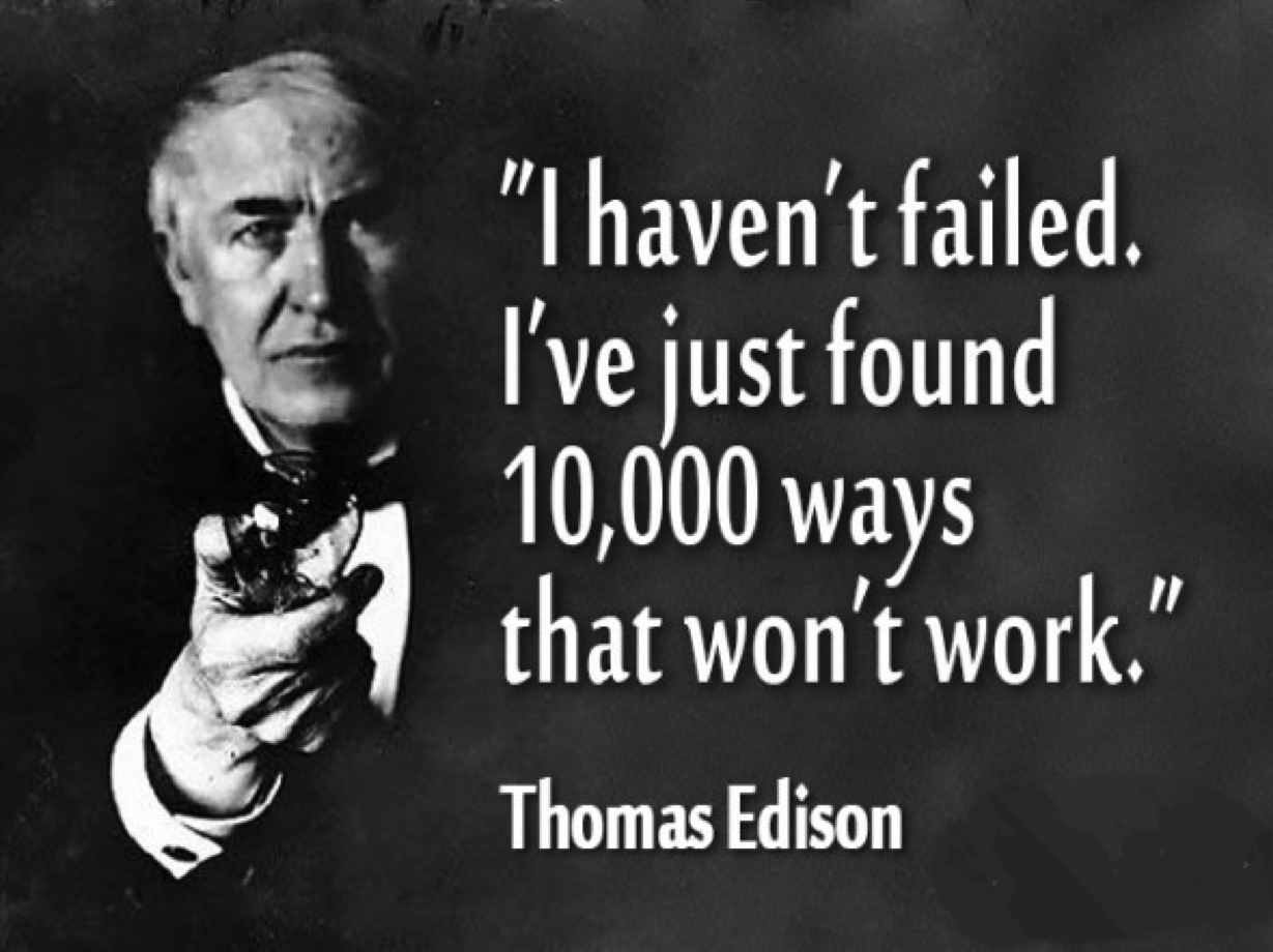 I haven't failed ...